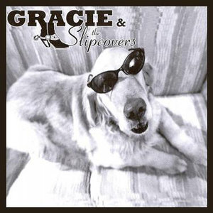 Gracie & The Slipcovers 歌手頭像
