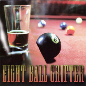 Eight Ball Grifter