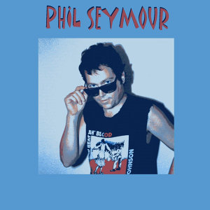 PHIL SEYMOUR 歌手頭像