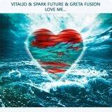 Vitalio, Spark Future & Greta Fusion