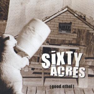 Sixty Acres