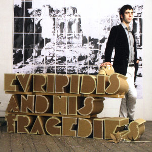 Evripidis And His Tragedies 歌手頭像