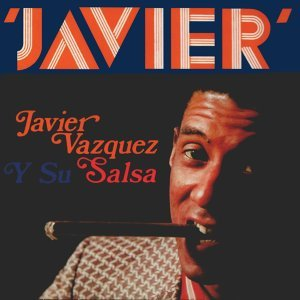 Javier Vázquez y Su Salsa 歌手頭像