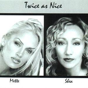 Mette/Shea