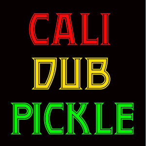 Cali Dub Pickle