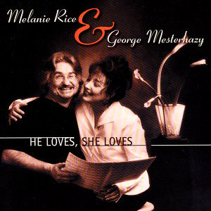 Melanie Rice & George Mesterhazy