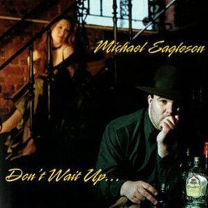 Michael Eagleson 歌手頭像