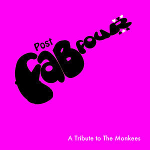 Post Fab Four - A Tribute To The Monkees 歌手頭像