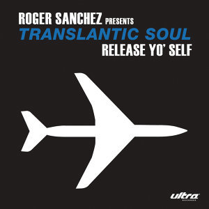 Roger Sanchez Presents Transatlantic Soul 歌手頭像