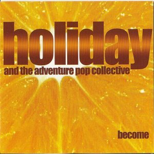 Holiday and the Adventure Pop Collective 歌手頭像