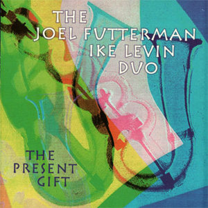 The Joel Futterman/Ike Levin Duo