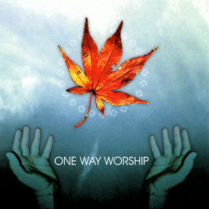 One Way Worship 歌手頭像
