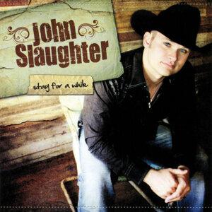 John Slaughter 歌手頭像