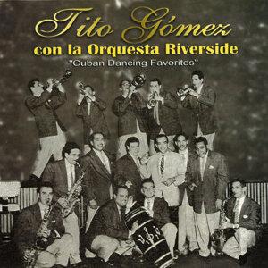 Tito Gomez & Orq. Riverside 歌手頭像