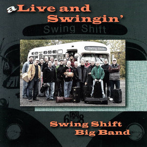 Swing Shift Big Band 歌手頭像