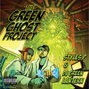 The Evil Genius DJ Green Lantern & Styles P
