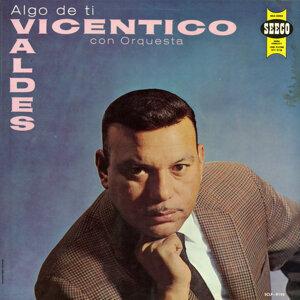 Vincentico Valdes con Orquesta 歌手頭像