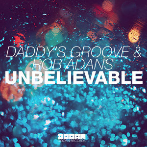 Daddy's Groove & Rob Adans 歌手頭像