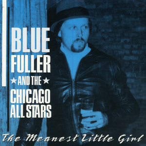 Blue Fuller And The Chicago All Stars