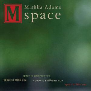 Mishka Adams 歌手頭像