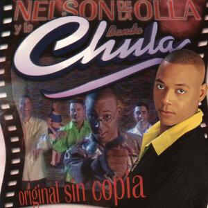 Nelson De La Olla/La Banda Chula