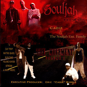 Souljah Ent Presents : Cadiz & The Souljah Ent family 歌手頭像