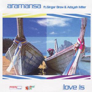 Aramansa, Ginger Brew & Adoyah Miller 歌手頭像
