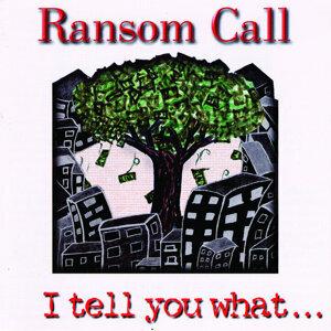 Ransom Call