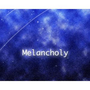 Melancholy 歌手頭像