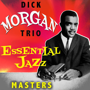 Dick Morgan Trio