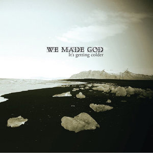We Made God 歌手頭像