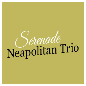 Neapolitan Trio 歌手頭像