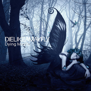 Die Like A Mayfly 歌手頭像