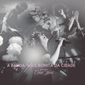 A Banda Mais Bonita Da Cidade 歌手頭像
