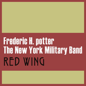 Frederic H. Potter | The New York Military Band 歌手頭像