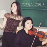 Ossia Opus