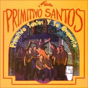 Primitivo Santos y su Orquesta 歌手頭像