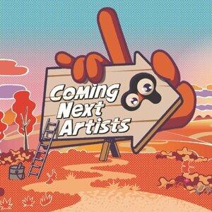 Coming Next Artists