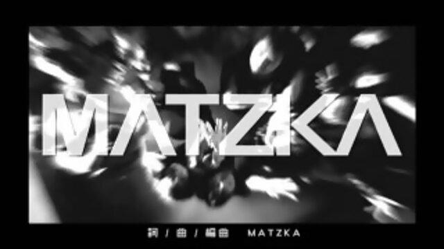 M.A.T.Z.K.A.