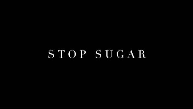 Stop Sugar