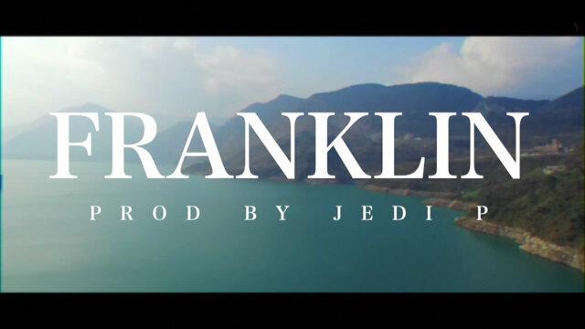 Franklin - Prod. Jedi P