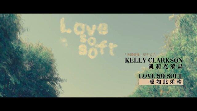 Love So Soft