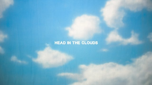 Head In The Clouds 專輯導聽MV