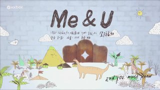 Me & U