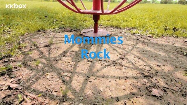 Mommies Rock (Mommies Rock)