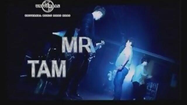 MR TAM (PRE-ROCKER ONE TAKE VERSION) - Pre-Rocker One Take Version