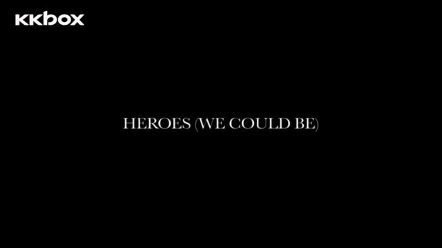 Heroes (we could be)