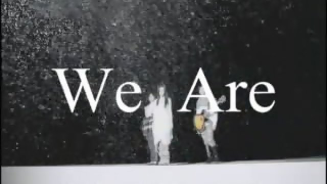 We Are (We Are)