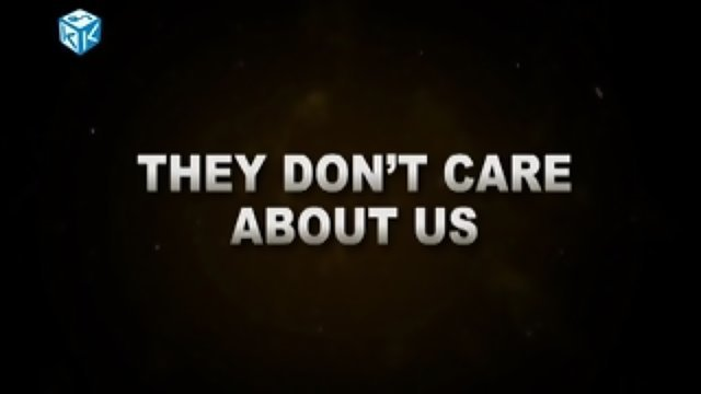 They Don't Care About Us