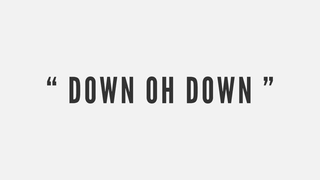 Down Oh Down